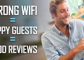 Is your Wi-Fi keeping you from getting a 5-out-of-5 review?